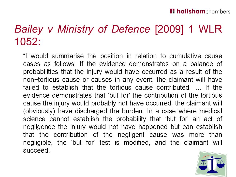 Bailey v Ministry of Defence [2009] 1 WLR 1052: